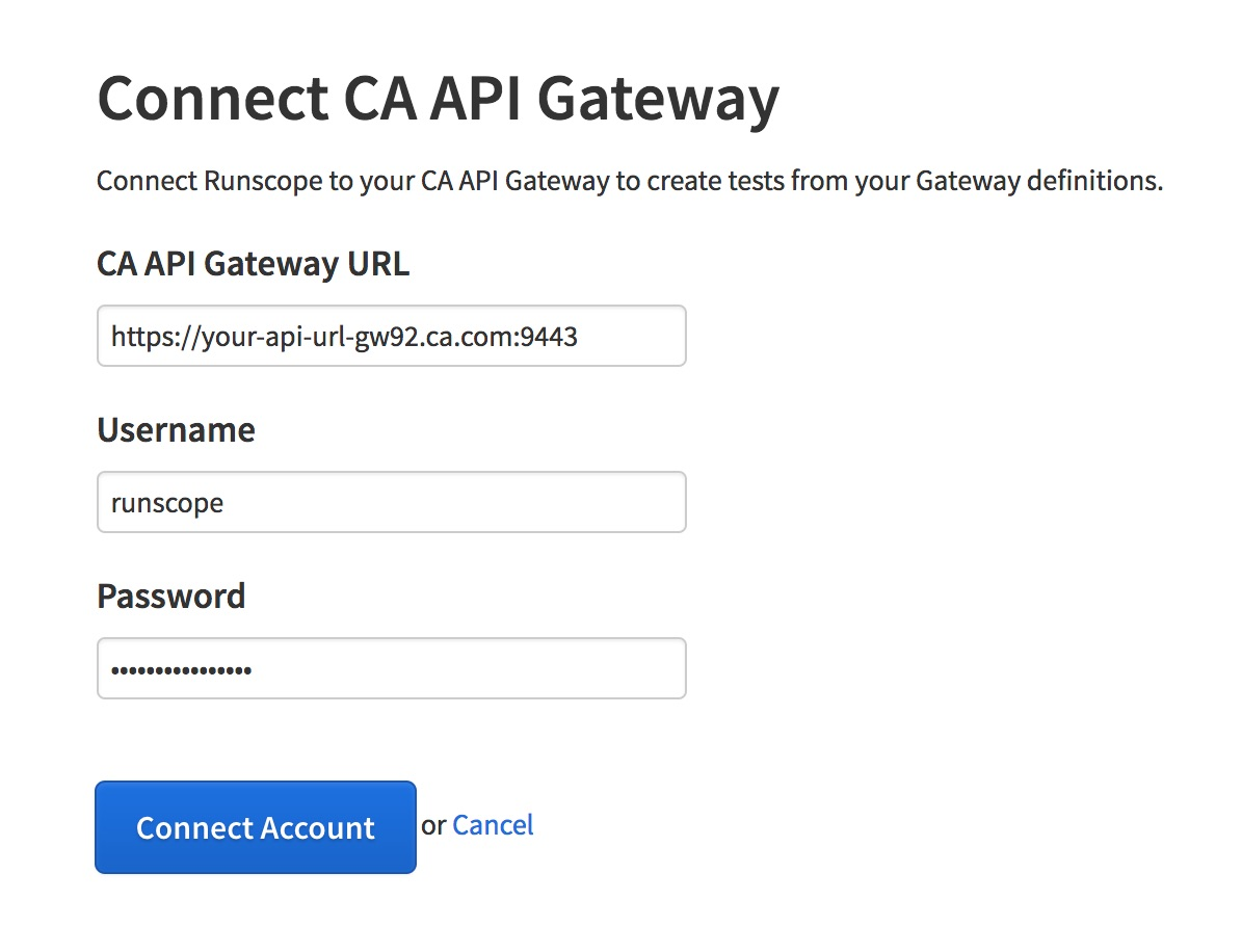 Runscope CA API Gateway connection page, showing the fields necessary for the integration: CA API Gateway URL, username, and password