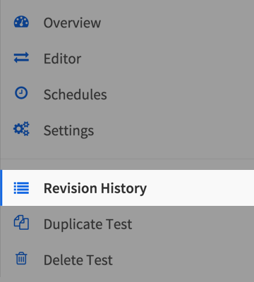 Select Revision History from the Test Editor sidebar navigation.